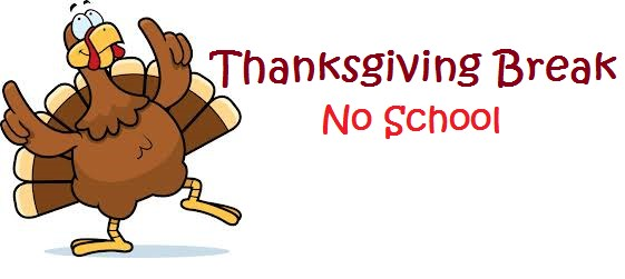 No school - Thanksgiving break