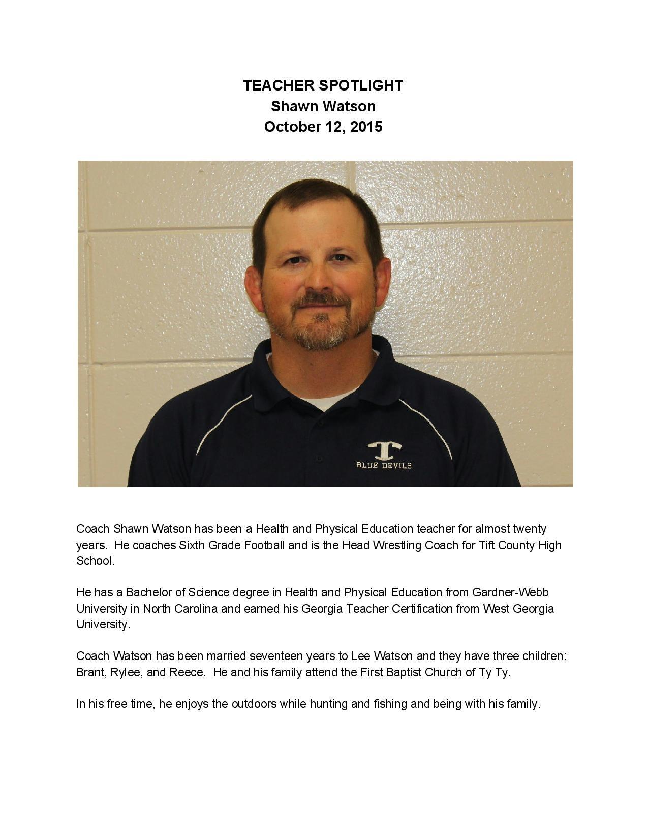 Northeast campus tift county high school this weeks teacher spotlight is on coach shawn watson xflitez Gallery