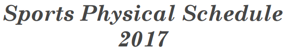Sports Physical Schedule 2017 Thumbnail Image