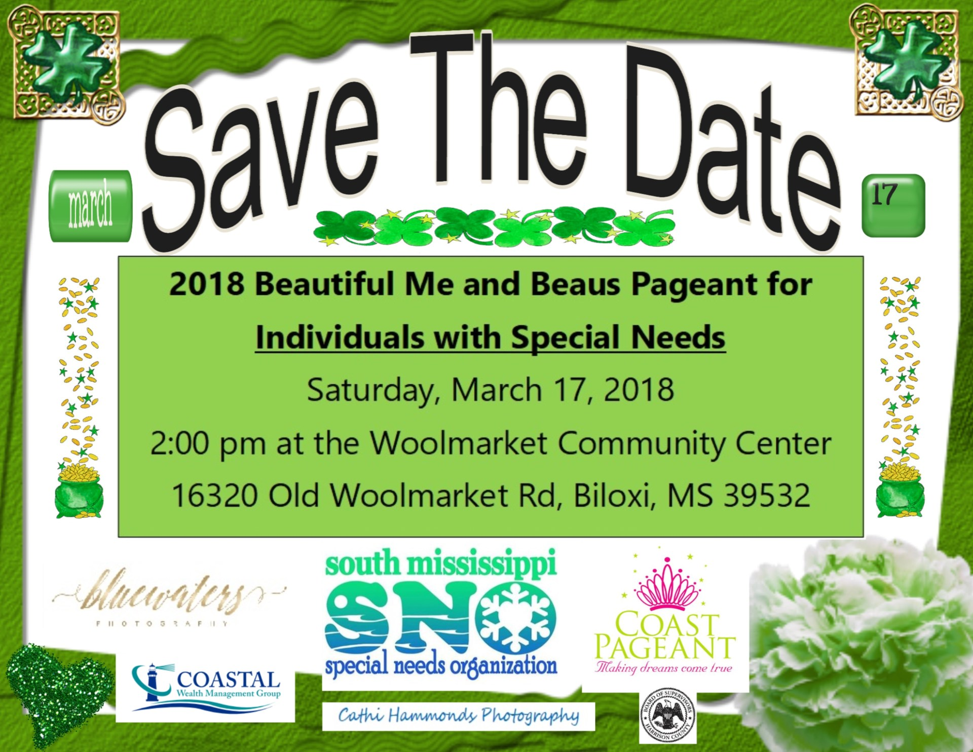 2018 Beautiful Me and Beau Pageant for Special Needs March 17, 2017 2:00 pm Woolmarket Community Center