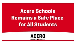 Acero Schools Remains a Safe Place for All Students