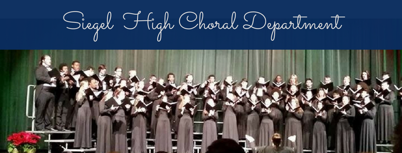 Siegel High School Choral Department Banner