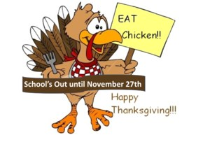 School's out until Monday, November 27th
