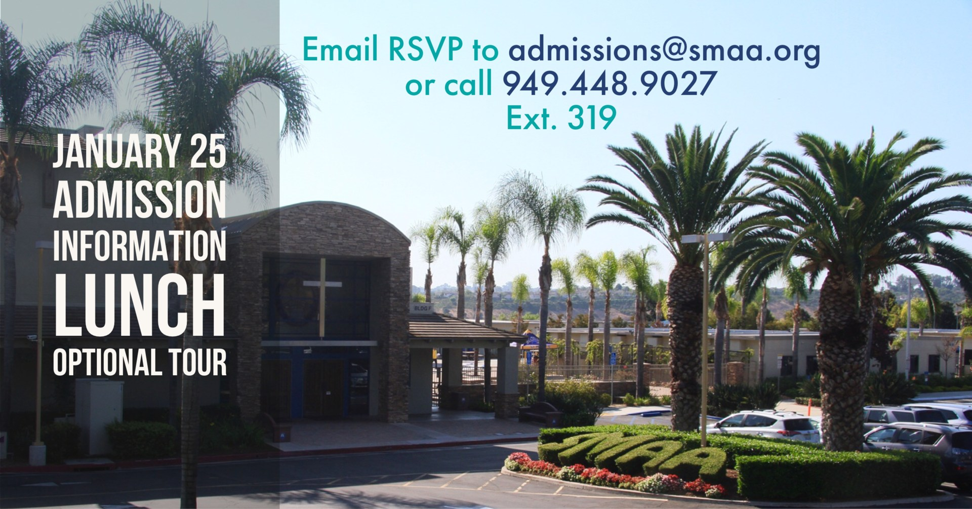 Admission Information lunch ad with photo of the front of school