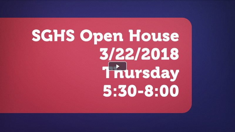 Video about SGHS Open House (March 22, 5:20PM - 8PM) Thumbnail Image