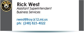 Rick West, assistant superintendent of business services.  Phone  248-823-4022.