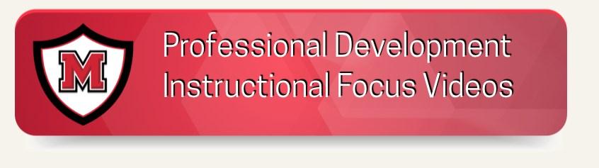 Professional Development Instructional Focus Videos Curriculum