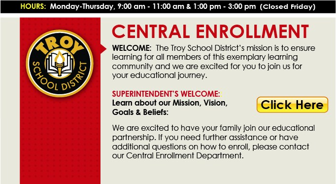 Central Enrollment Button linking to our Superintendent's message and district mission statement.