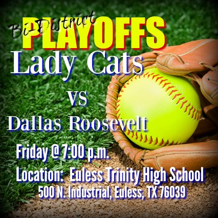 Bi-District Playoffs - LadyCats vs. Dallas Roosevelt 4/28 (click for more) Thumbnail Image