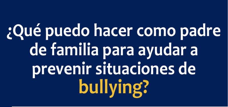 ¿Qué puedo hacer como padre de familia para ayudar a prevenir situaciones de bullying? Featured Photo