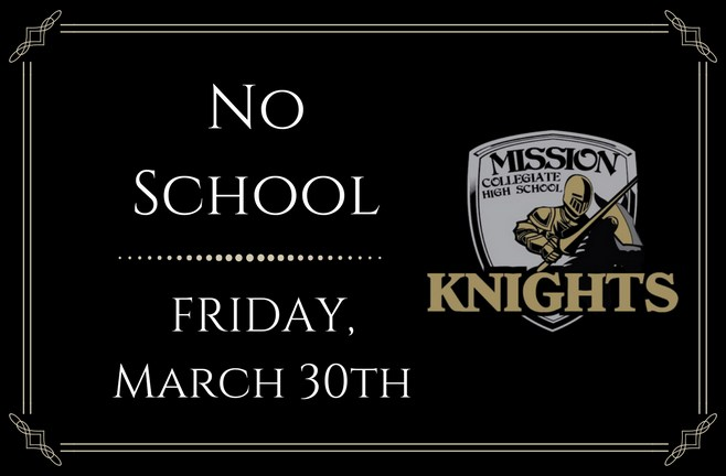 No School: Friday, March 30th Featured Photo
