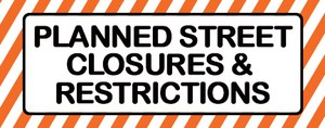 road sign with Planned street closures & restrictions written on it