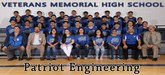 Pictured are the Veterans Memorial High School Patriots Engineering members.