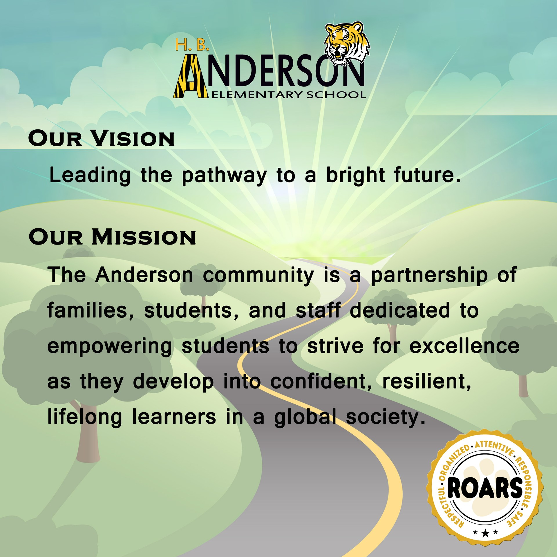 The Anderson Vision and Mission are decorated with a background of a road going towards a bright sun