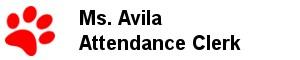 Ms. Avila - Attendance Clerk