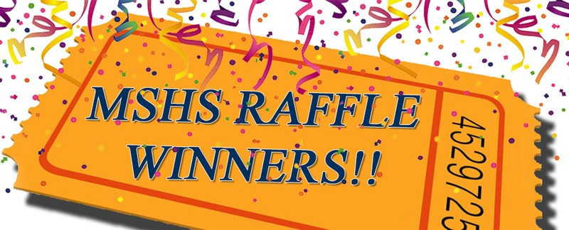 MSHS Annual Raffle Winners Featured Photo