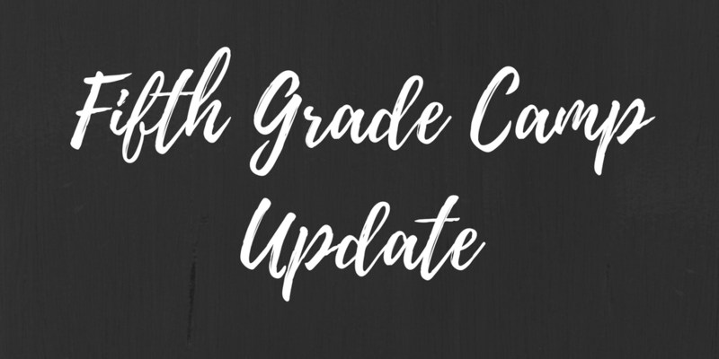 Fifth Grade Camp Update Thumbnail Image
