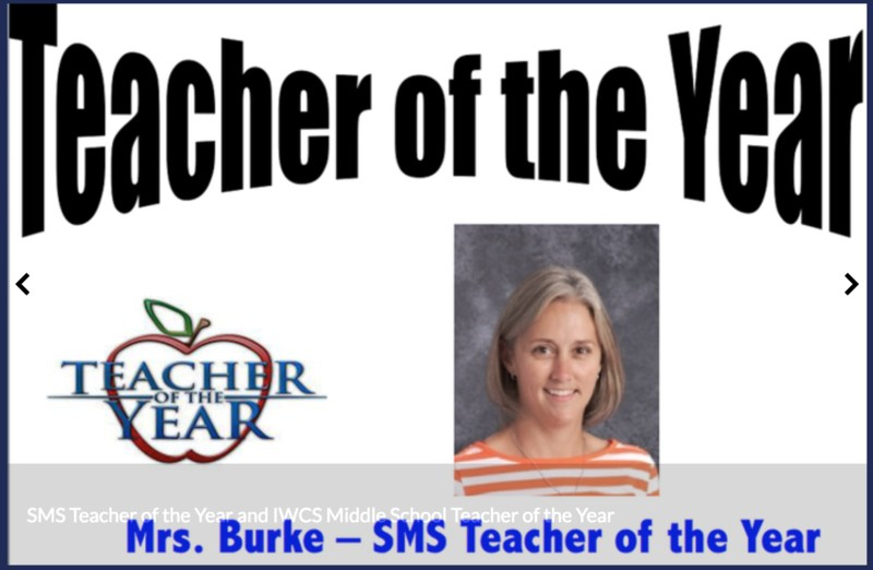 Mrs. Burke IWCS Middle School Teacher of the Year