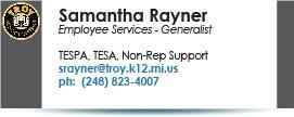 Samantha Rayner, srayner@troy.k12.mi.us.