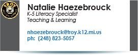 Natalie Haezebrouck, Curriculum Specialist.  Phone:  248-823-5057.