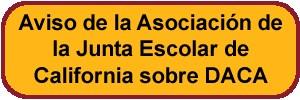 Notificación de la Asociación del Consejo Escolar sobre DACA