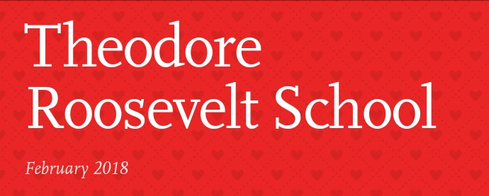 Roosevelt School Newsletter, February 2018