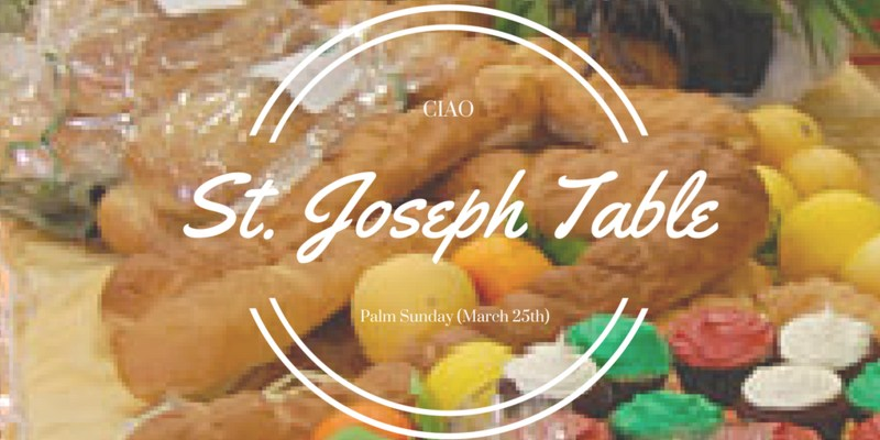 Please join CIAO for our traditional St. Joseph Table Featured Photo