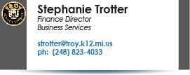 Stephanie Trotter, strotter@troy.k12.mi.us.