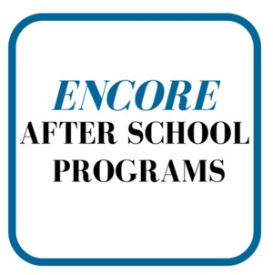 ENCORE after school programs