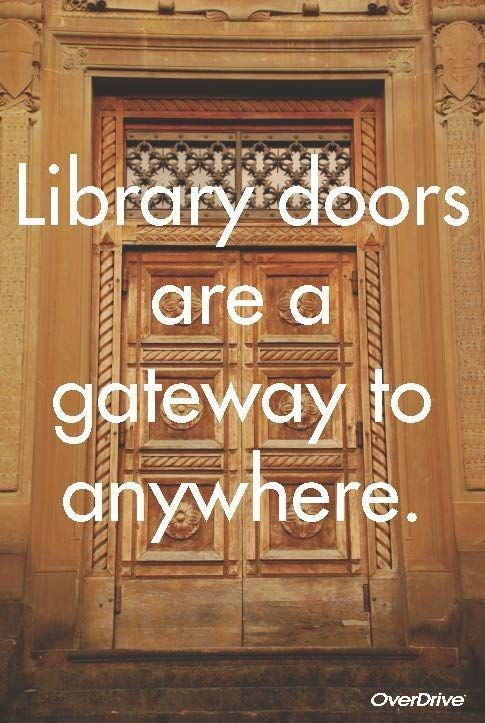 Libraries are a gateway