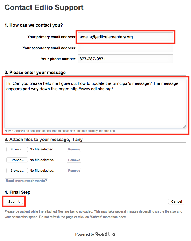 Confirm your email address and enter as many details as you can in your message