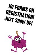 No forms or registration just show up